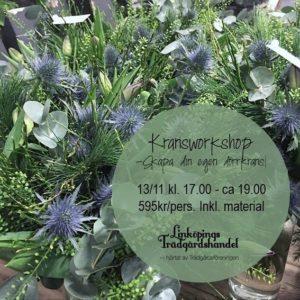 Kransworksshop hos Linköpings trädgårdshandel tillsammans med våra duktiga florister